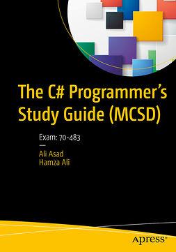 Ali, Hamza - The C# Programmer's Study Guide (MCSD), e-kirja