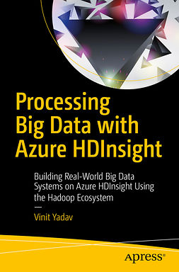 Yadav, Vinit - Processing Big Data with Azure HDInsight, ebook