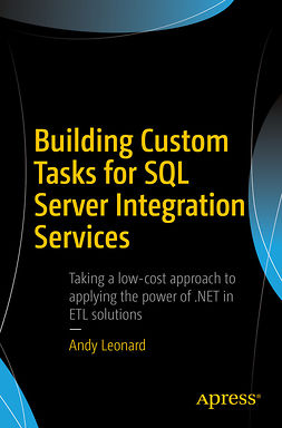 Leonard, Andy - Building Custom Tasks for SQL Server Integration Services, ebook