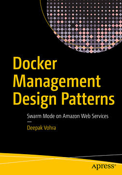 Vohra, Deepak - Docker Management Design Patterns, e-kirja