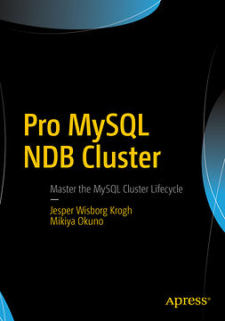 Krogh, Jesper Wisborg - Pro MySQL NDB Cluster, ebook