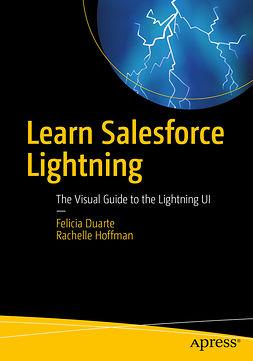 Duarte, Felicia - Learn Salesforce Lightning, ebook