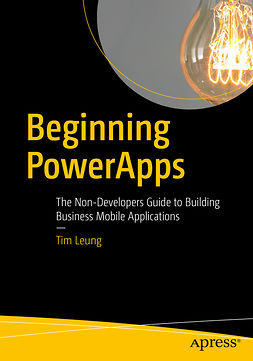 Leung, Tim - Beginning PowerApps, e-bok