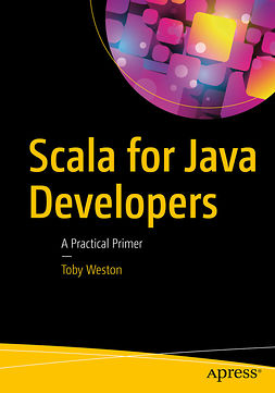 Weston, Toby - Scala for Java Developers, ebook