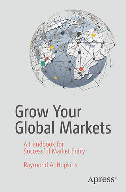 Hopkins, Raymond A. - Grow Your Global Markets, ebook
