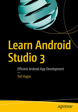 Hagos, Ted - Learn Android Studio 3, ebook