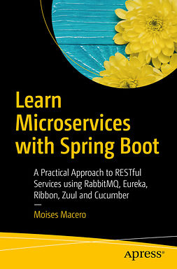 Macero, Moises - Learn Microservices with Spring Boot, e-kirja