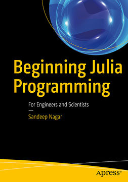 Nagar, Sandeep - Beginning Julia Programming, ebook