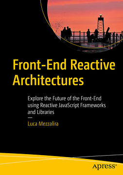 Mezzalira, Luca - Front-End Reactive Architectures, ebook