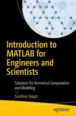 Nagar, Sandeep - Introduction to MATLAB for Engineers and Scientists, ebook