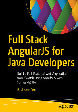 Soni, Ravi Kant - Full Stack AngularJS for Java Developers, e-kirja