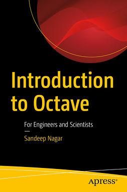 Nagar, Sandeep - Introduction to Octave, e-kirja