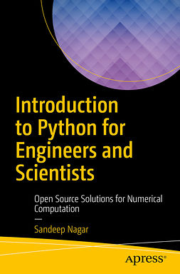 Nagar, Sandeep - Introduction to Python for Engineers and Scientists, e-bok