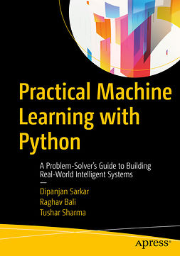 Bali, Raghav - Practical Machine Learning with Python, e-kirja