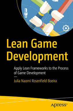 Boeira, Julia Naomi Rosenfield - Lean Game Development, e-bok