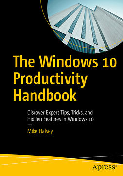 Halsey, Mike - The Windows 10 Productivity Handbook, ebook