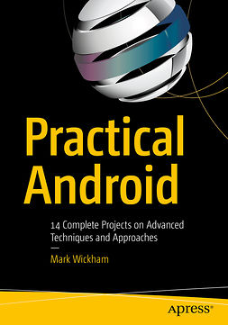 Wickham, Mark - Practical Android, ebook