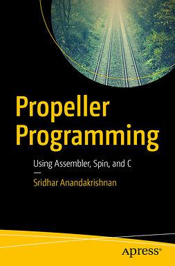 Anandakrishnan, Sridhar - Propeller Programming, e-kirja