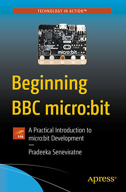 Seneviratne, Pradeeka - Beginning BBC micro:bit, ebook