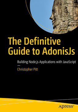 Pitt, Christopher - The Definitive Guide to AdonisJs, ebook