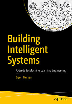Hulten, Geoff - Building Intelligent Systems, ebook
