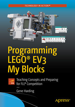 Harding, Gene - Programming LEGO® EV3 My Blocks, ebook