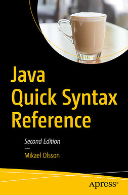 Olsson, Mikael - Java Quick Syntax Reference, ebook