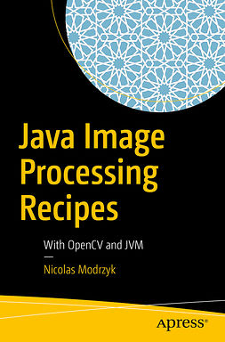 Modrzyk, Nicolas - Java Image Processing Recipes, ebook