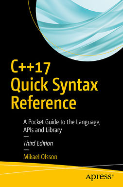 Olsson, Mikael - C++17 Quick Syntax Reference, ebook
