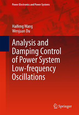 Du, Wenjuan - Analysis and Damping Control of Power System Low-frequency Oscillations, ebook