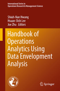 Hwang, Shiuh-Nan - Handbook of Operations Analytics Using Data Envelopment Analysis, e-kirja