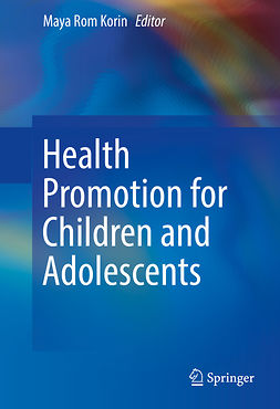 Korin, Maya Rom - Health Promotion for Children and Adolescents, ebook