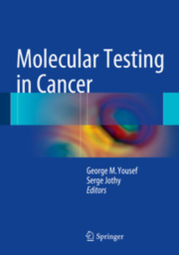 Jothy, Serge - Molecular Testing in Cancer, ebook