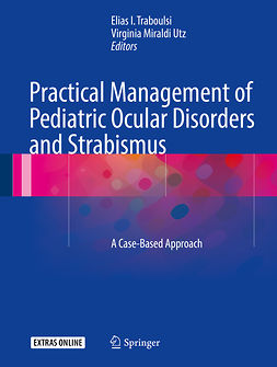 Traboulsi, Elias - Practical Management of Pediatric Ocular Disorders and Strabismus, ebook