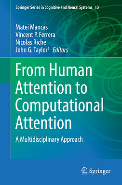 Ferrera, Vincent P. - From Human Attention to Computational Attention, e-bok