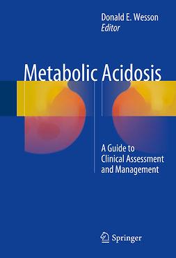 Wesson, Donald E. - Metabolic Acidosis, ebook