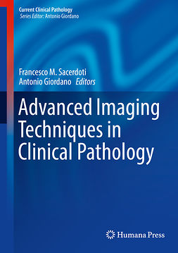 Cavaliere, Carlo - Advanced Imaging Techniques in Clinical Pathology, ebook
