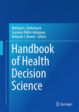 Bowen, Deborah J. - Handbook of Health Decision Science, e-bok