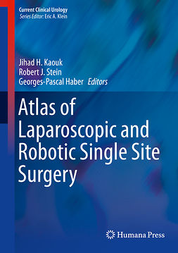 Haber, Georges-Pascal - Atlas of Laparoscopic and Robotic Single Site Surgery, e-kirja