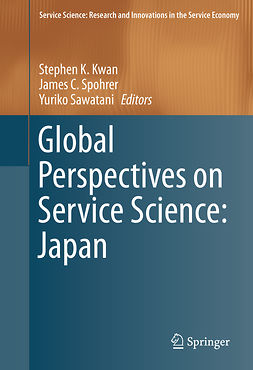 Kwan, Stephen K. - Global Perspectives on Service Science: Japan, ebook