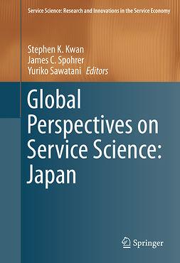 Kwan, Stephen K. - Global Perspectives on Service Science: Japan, ebook