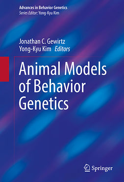Gewirtz, Jonathan C. - Animal Models of Behavior Genetics, ebook