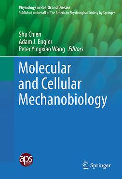 Chien, Shu - Molecular and Cellular Mechanobiology, ebook
