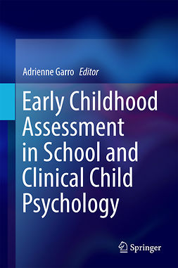 Garro, Adrienne - Early Childhood Assessment in School and Clinical Child Psychology, ebook