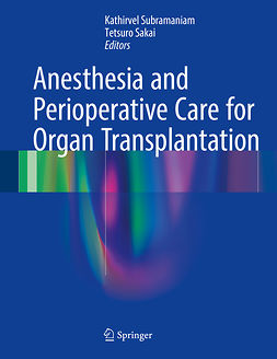 Sakai, Tetsuro - Anesthesia and Perioperative Care for Organ Transplantation, ebook