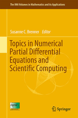 Brenner, Susanne C. - Topics in Numerical Partial Differential Equations and Scientific Computing, ebook