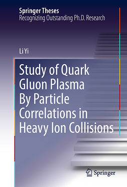 Yi, Li - Study of Quark Gluon Plasma By Particle Correlations in Heavy Ion Collisions, ebook