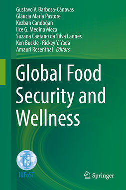Barbosa-Cánovas, Gustavo V. - Global Food Security and Wellness, e-bok