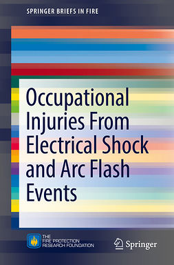 Campbell, Richard B. - Occupational Injuries From Electrical Shock and Arc Flash Events, ebook