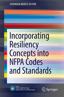 Dungan, Kenneth W. - Incorporating Resiliency Concepts into NFPA Codes and Standards, ebook